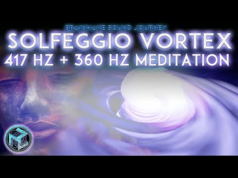 417 Hz + 360 Hz| SOLFEGGIO VORTEX MUSIC✴Sound Healing Binaural Beats✴Quadruple Formula Meditation