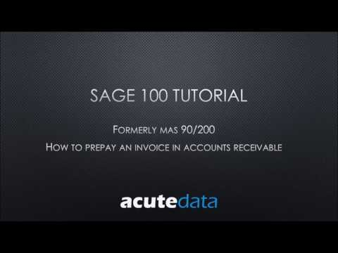 Sage 100 How to Prepay an Invoice in AR