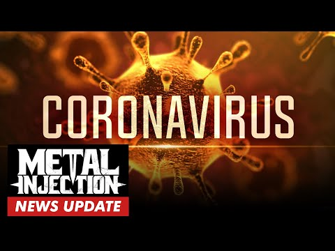 How Metal Is Affected By Coronavirus | Metal Injection