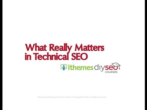 What Really Matters in Technical SEO