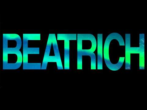Beatrich - I Need The Beat - UC-vU47Y0MfBiqqzRI3-dCeg