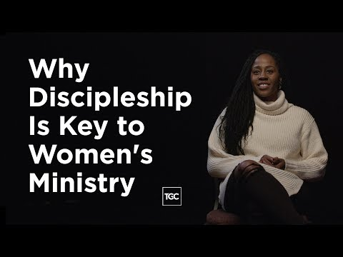 Why Is Discipleship Key to Womens Ministry?