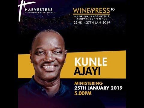 WINEPRESS 2019  Worship with Pst Kunle Ajayi  Fri 25th Jan, 2019