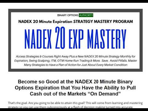 Become so Good at the NADEX 20 Minute Binary Options Expiration that You Have...