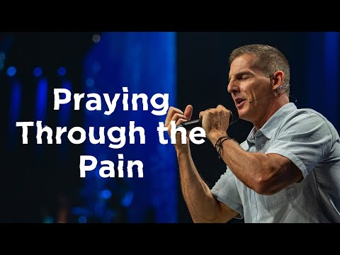 Praying Through the Pain - Anxious for Nothing Part 2 with Craig Groeschel