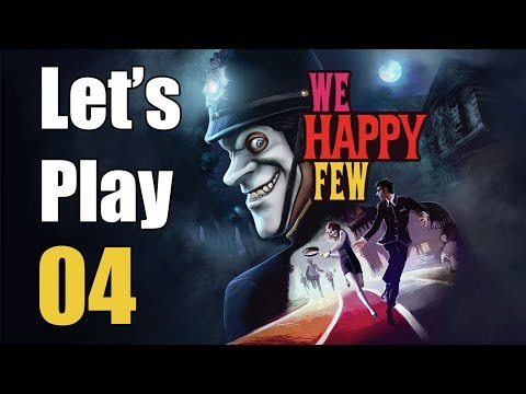 We Happy Few - Let's Play Part 4: Save the Cook!