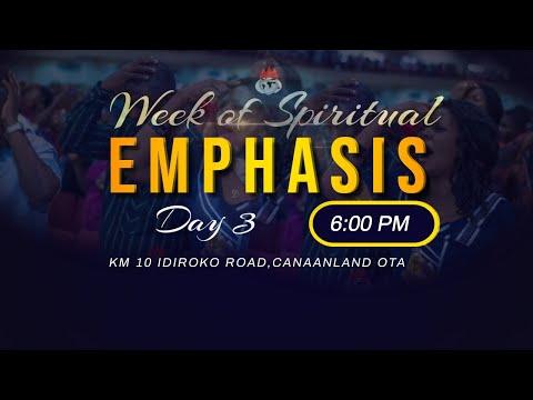 WEEK OF SPIRITUAL EMPHASIS  DAY 3  3, SEPTEMBER  2021 FAITH TABERNACLE