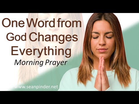 MATTHEW 8 - ONE WORD FROM GOD CHANGES EVERYTHING - MORNING PRAYER (video)