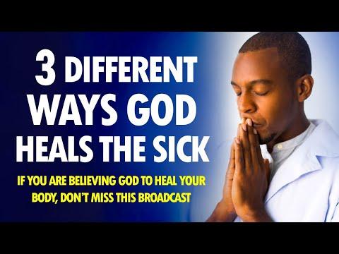 3 Different Ways GOD HEALS the SICK - Live Re-broadcast