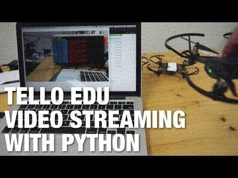 Streaming Video from Tello and Tello EDU Drones with Python - UC_LDtFt-RADAdI8zIW_ecbg