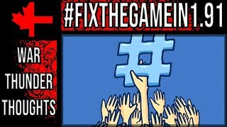 #Fixthegamein1.91 Thoughts - War Thunder