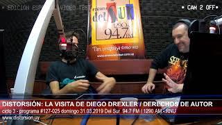 """""""En Distorsión aprendemos de derechos de autor con Diego Drexler""""  #127-025 dom 31.03.2019"""
