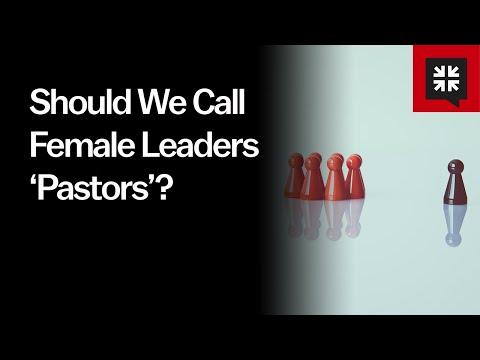 Should We Call Female Leaders Pastors? // Ask Pastor John