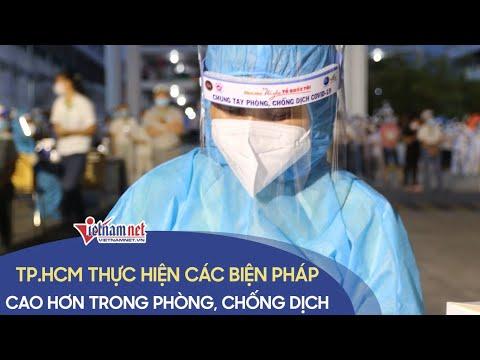 TP.HCM thực hiện biện pháp cao hơn trong phòng chống dịch Covid-19