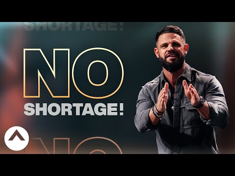 No Shortage! (The Power Of Therefore)  Pastor Steven Furtick  Elevation Church