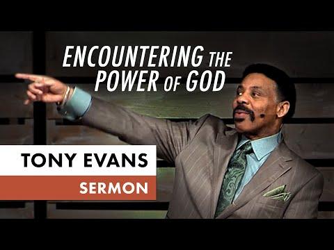 Encountering the Power of God  Tony Evans Sermon