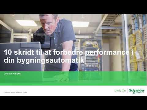 Webinar: 10 skridt til at forbedre performance i din bygningsautomatik | Schneider Electric