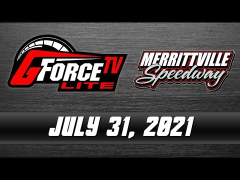 GForceTV Lite - Merrittville Speedway - July 31, 2021 - dirt track racing video image