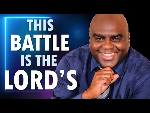 This Battle is the Lord's