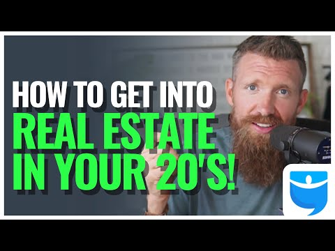 How to Get into Real Estate in Your 20's!