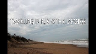 WHAT JAPANESE THINK ABOUT INDIA? | TRAVELLING IN PURI