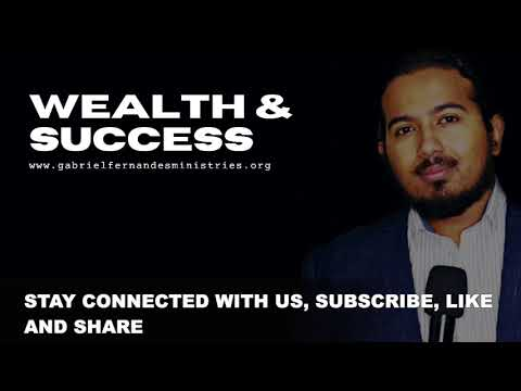 ANOINTED FAITH DECLARATIONS OVER YOU FOR WEALTH & SUCCESS WITH EVANGELIST GABRIEL FERNANDES