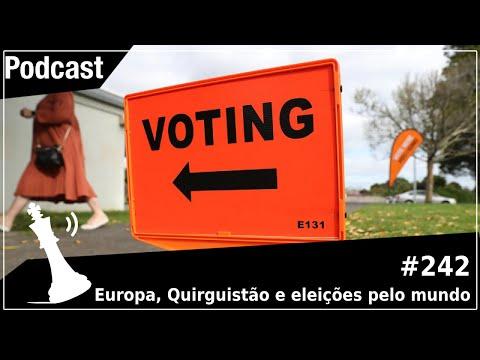 Xadrez Verbal Podcast #242 - Europa, Quirguistão e eleições pelo mundo