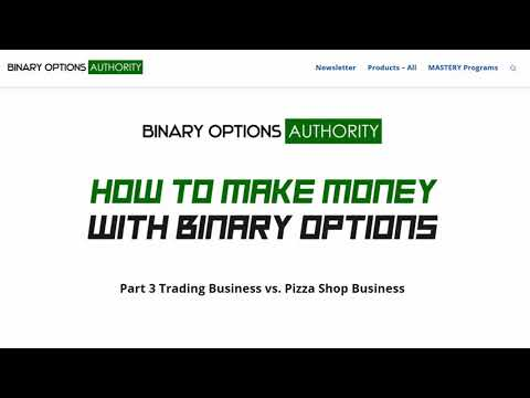 How to Make Money with Binary Options Part 3 Trading vs Pizza Shop