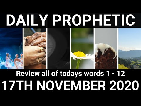 Daily Prophetic 17 November 2020 All Words