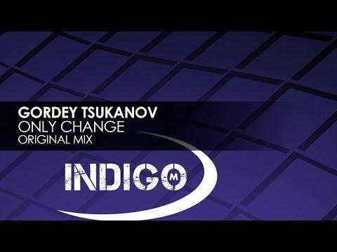 Gordey Tsukanov   Only Change