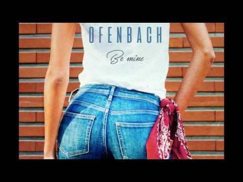 Ofenbach - Be Mine (Extended) - UClcx3-6wi5vMiRm-3umP8Ew