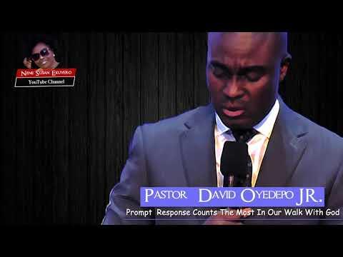 Pastor Oyedepo Jr.Prompt Response