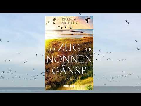 Franka Michels: Der Zug der Nonnengänse