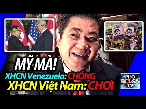 Thượng đỉnh Mỹ-Triều: Mỹ chống XHCN Venezuela nhưng lại chơi với XHCN Việt Nam