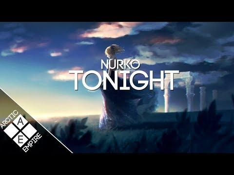 Nurko - Tonight (ft. Luma) | Future Bass - UCpEYMEafq3FsKCQXNliFY9A