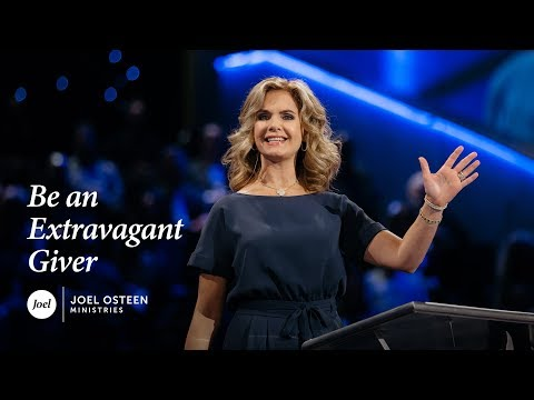 Be An Extravagant Giver  Victoria Osteen