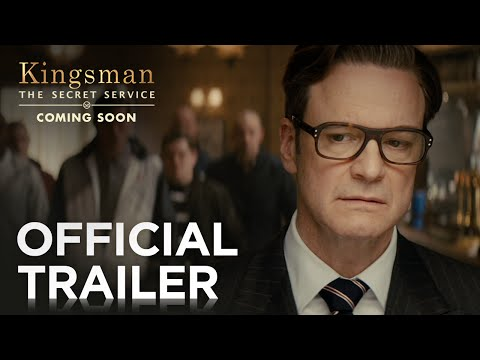 Kingsman: The Secret Service | Official Trailer 2 [HD] | 20th Century FOX - UC2-BeLxzUBSs0uSrmzWhJuQ