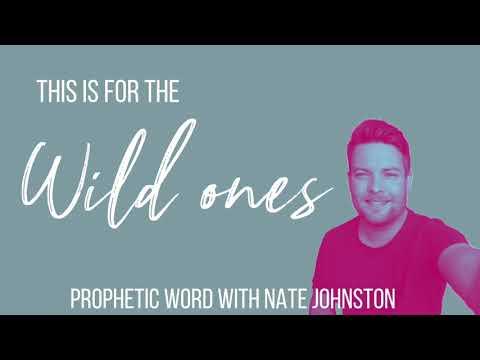 WHERE ARE THE WILD ONES? // SPOKEN PROPHETIC WORD