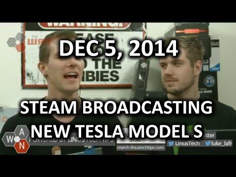 The WAN Show - STEAM Game Broadcasting, New Model S & ATT Digs, 2014 - UCXuqSBlHAE6Xw-yeJA0Tunw