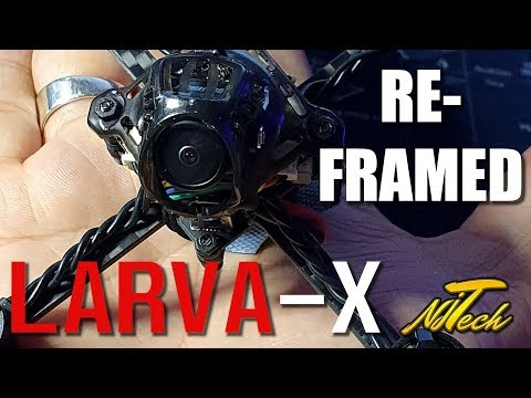 Larva X REFRAME! | Flight Test! | An NJ Tech frame?!? - UCpHN-7J2TaPEEMlfqWg5Cmg