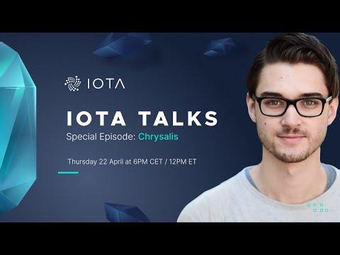 [Special Episode - Chrysalis] IOTA Talks with Dominik Schiener - 22.04.2021