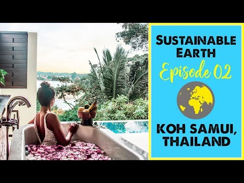 MOST ECO-FRIENDLY RESORT IN THAILAND? Tongsai Bay (Sustainable Earth Ep. 2)