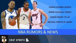 Kawhi Leonard Rumors: Lakers or Raptors? Plus NBA News On Andre Iguodala, Goran Dragic Trade Rumors