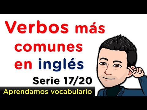 Aprendamos fácilmente verbos en Inglés con pronunciación - Serie 17 de 20