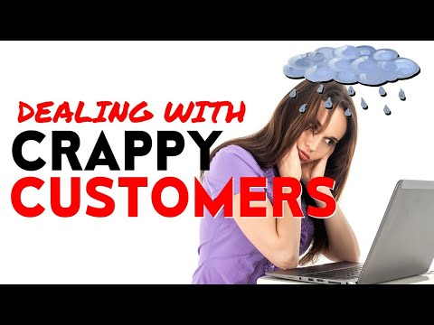 DEALING WITH CRAPPY CUSTOMERS – Psychology/Motivation for Etsy, eBay & Shopify Sellers