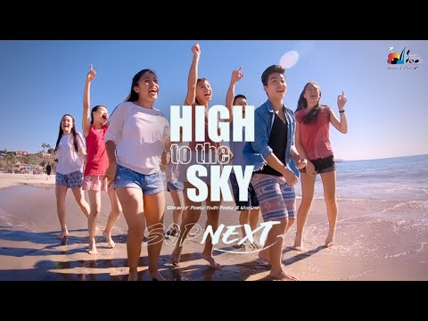 High to the Sky -  SOP NEXT