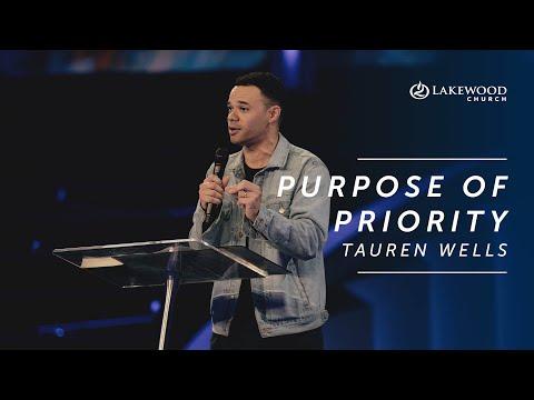 Purpose of Priority  Tauren Wells  2020