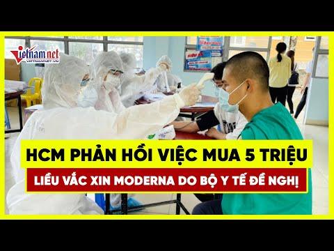 TP.HCM phản hồi việc mua 5 triệu liều vắc xin Moderna do Bộ Y tế đề nghị