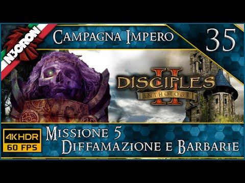 Disciples II ⚔️ 🛡️ Gameplay ITA #35 ⚔️ 🛡️ IMPERO ✔️ Diffamazione e Barbarie [4K 60 FPS]