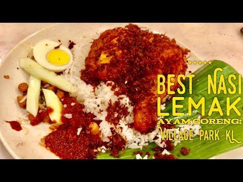 Best Nasi Lemak Ayam Goreng: Village Park Restaurant Kuala Lumpur Malaysia